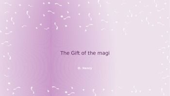 Gift of the Magi PPT