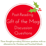 Gift of the Magi Post-Reading Group Discussion Questions