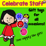 Gift tags for Staff Recognition! For Staff by Staff & Parents!