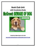 Gifted Literature Circle with Vocabulary: McGrowl, BEWARE OF DOG by Bob Balaban