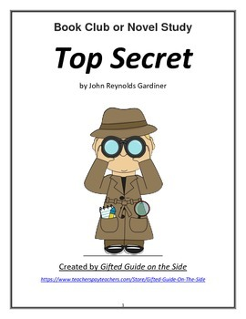 Gifted Book Club or Novel Unit: Top Secret by John Gardiner