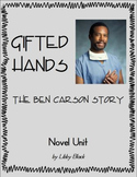 Gifted Hands- The Ben Carson Story, Novel Unit