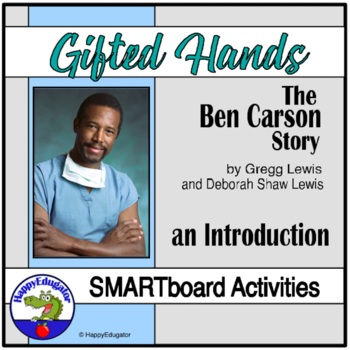Gifted Hands: The Ben Carson Story SMARTBOARD Activities