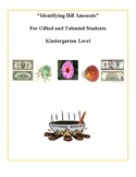 """K - """"Identifying Bill Amounts"""" Math for Gifted and Talented"""