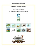 """Kindergarten """"The Life Cycle of Frogs"""" Biology for Gifted and Talented Students"""