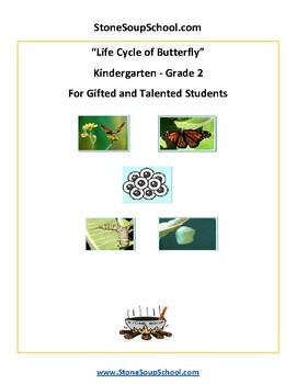 K - The Life Cycle of a Butterfly - Biology for Gifted and Talented Students