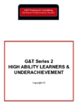 Gifted & Talented Education Series 2 High Ability Learners & Underachievement