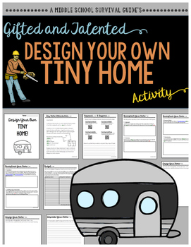 Gifted and Talented Activity - Design Your Own Tiny Home
