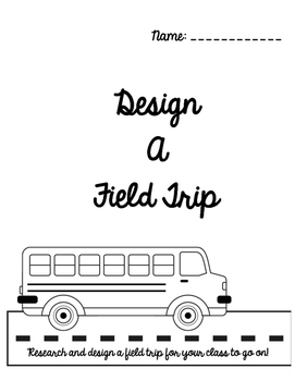 Gifted and Talented Activity - Field Trip Design Project