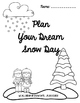 Snow Day Project - Plan Your Dream Snow Day
