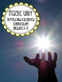Gifted and Talented Curriculum - Magic Themed Unit Third Fourth Fifth