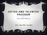 Gifted and Talented Information Meeting for Parents and Staff