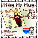 Project Based Learning Mini-Unit - Mag My Mug