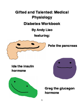 Gifted and Talented: Medical Physiology - Diabetes