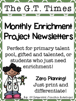 Gifted and Talented Monthly Project Newsletters