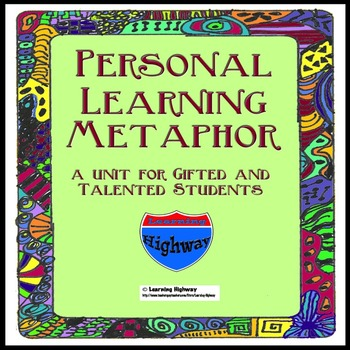 Gifted and Talented - My Personal Learning Metaphor