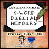 Gifted and Talented Six-Word Digital Memoir Project Based Unit