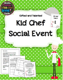 Gifted and Talented Social Event- Kid Chef Competition