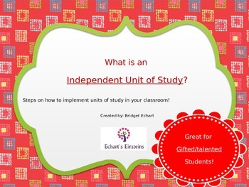 Gifted and Talented Students - Independent Unit of Study