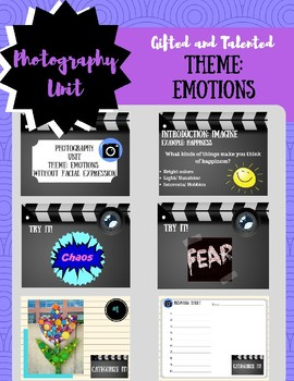 Gifted and Talented Unit: Photography Project/ Theme: Emotions