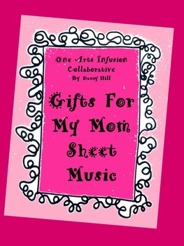 Gifts For My Mom Sheet Music