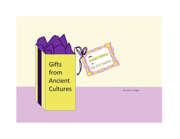 Gifts from Ancient Cultures