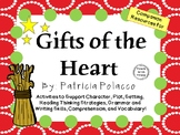 Gifts of the Heart by Patricia Polacco:  A Complete Literature Study!