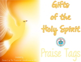 Gifts of the Holy Spirit Brag Tags