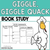 Book Study: Giggle Giggle Quack