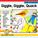 Giggle, Giggle, Quack ~ Retelling, Character Traits and Mo