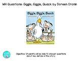 Giggle Giggle Quack Quack- WH questions