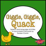 Giggle Giggle Quack  (Speech Therapy Book Companion)