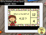 Giggly Games Fall Fun Greatest Common Factor GOOGLE SLIDES