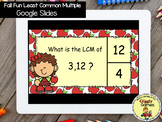 Giggly Games Fall Fun Least Common Multiple GOOGLE SLIDES