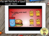 Giggly Games Fries With That Parts of Speech GOOGLE SLIDES