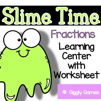 Giggly Games Slime Time Fractions Learning Center