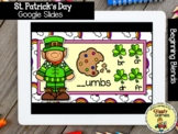 Giggly Games St. Patricks Beginning Blends GOOGLE SLIDES D