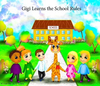 Childrens Picture Book: Gigi Learns the School Rules