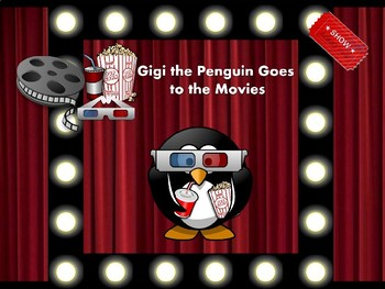 Gigi the Penguin Goes to the Movies: Pre-k and K Dolch Sight Words