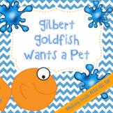 Gilbert Goldfish Wants a Pet Book Companion