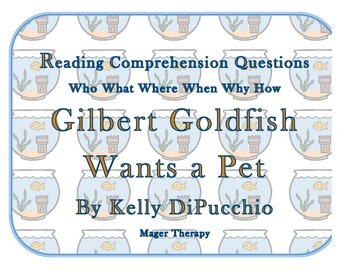 Gilbert Goldfish Wants a Pet Comprehension Questions