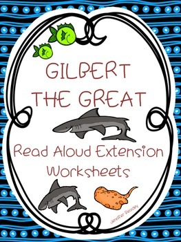 Gilbert the Great--Read Aloud Activities