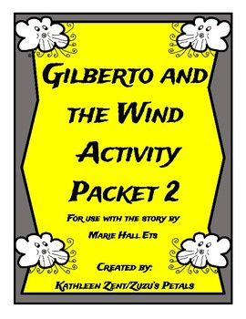 Gilberto and the Wind Activity Packet 2