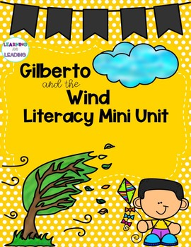 Gilberto and the Wind Mini Literacy Unit