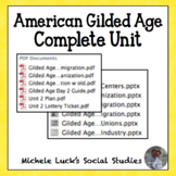 Gilded Age COMPLETE Unit for U.S. History Industrialism Immigration Urbanization