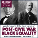 Washington vs. Du Bois Paired Primary Source & Extended Writing
