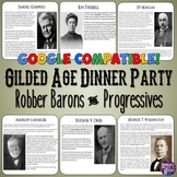 Gilded Age Robber Barons & Progressives Dinner Party Lesson
