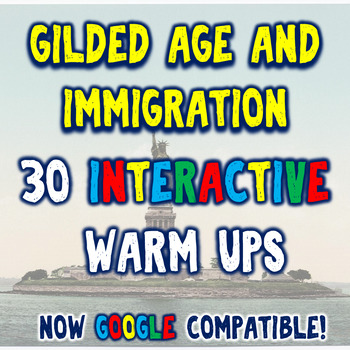 Gilded Age & Immigration 30 Bellringers Warm Ups - Mega Pack - DBQ