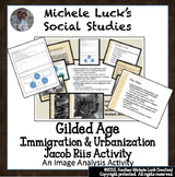 Gilded Age Immigration & Urbanization Jacob Riis Lecture & Image Analysis