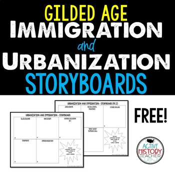 Gilded Age: Immigration and Urbanization Storyboards FREE!